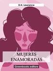Mujeres enamoradas Ebook di  David Herbert Lawrence, David Herbert Lawrence