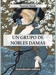 Un grupo de nobles damas Ebook di  George G. Byron, George G. Byron