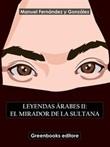 Leyendas árabes Ebook di  Manuel Fernández y González, Manuel Fernández y González