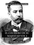 El cocinero de su majestad Ebook di  Manuel Fernández y González, Manuel Fernández y González