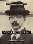 Odas seculares Ebook di  Leopoldo Lugones, Leopoldo Lugones