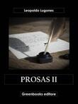 Prosas Ebook di  Leopoldo Lugones, Leopoldo Lugones