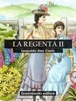La Regenta Ebook di  Leopoldo Clarin Alas, Leopoldo Clarin Alas