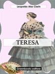 Teresa Ebook di  Leopoldo Clarin Alas, Leopoldo Clarin Alas