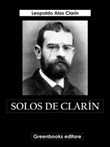 Solos de Clarín Ebook di  Leopoldo Clarin Alas, Leopoldo Clarin Alas
