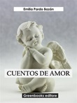 Cuentos de amor Ebook di  Emilia Pardo Bazán, Emilia Pardo Bazán