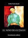 El niño de Guzmán Ebook di  Emilia Pardo Bazán, Emilia Pardo Bazán