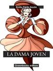 La dama joven Ebook di  Emilia Pardo Bazán, Emilia Pardo Bazán