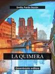 La quimera Ebook di  Emilia Pardo Bazán, Emilia Pardo Bazán