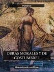 Obras morales y de costumbre Ebook di Plutarco,Plutarco