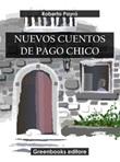 Nuevos cuentos de Pago Chico Ebook di  Roberto J. Payró, Roberto J. Payró
