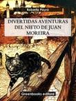 Divertidas aventuras del nieto de Juan Moreira Ebook di  Roberto J. Payró, Roberto J. Payró