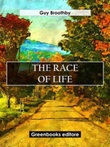 The race of life Ebook di  Guy Broothby
