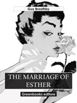 The marriage of Esther Ebook di  Guy Broothby