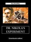 Dr. Nikola's experiment Ebook di  Guy Broothby