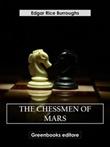 The chessmen of Mars. Barsoom Ebook di  Edgar Rice Burroughs