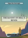 The bandit of hell's bends Ebook di  Edgar Rice Burroughs