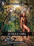 Jungle girl Ebook di  Edgar Rice Burroughs