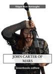 John Carter of Mars Ebook di  Edgar Rice Burroughs