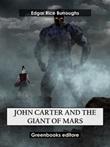 John Carter and the Giant of Mars. Barsoom Ebook di  Edgar Rice Burroughs