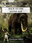 Back to the stone age Ebook di  Edgar Rice Burroughs