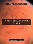 A fighting man of Mars. Barsoom Ebook di  Edgar Rice Burroughs