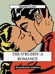 The O'Ruddy Ebook di  Stephen Crane
