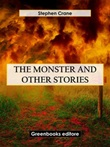 The monster and other stories Ebook di  Stephen Crane