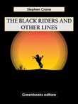 The black riders and other lines Ebook di  Stephen Crane