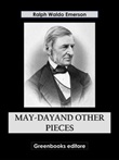 May-Dayand other pieces Ebook di  Ralph Waldo Emerson