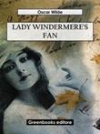 Lady Windermere's fan Ebook di  Oscar Wilde