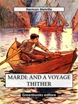 Mardi, and a voyage thither Ebook di  Herman Melville