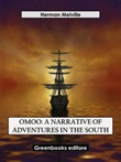 Omoo: a narrative of adventures in the South Ebook di  Herman Melville