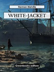 White jacket Ebook di  Herman Melville