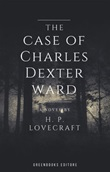 The case of Charles Dexter Ward Ebook di  Howard P. Lovecraft
