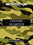 Colonel Quaritch Ebook di  Henry Rider Haggard
