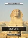 Dawn Ebook di  Henry Rider Haggard