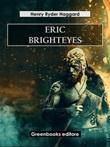 Eric Brighteyes Ebook di  Henry Rider Haggard