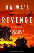Maiwa's revenge Ebook di  Henry Rider Haggard