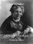 Some memories Ebook di  Harriet Beecher Stowe