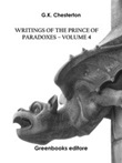 Writings of the Prince of Paradoxes Ebook di  Gilbert Keith Chesterton
