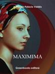 Maximina Ebook di  Armando Palacio Valdés