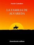 La familia de Alvareda Ebook di  Fernán Caballero