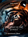 The beast in the jungle Ebook di  Henry James