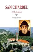San Charbel. 15 meditazioni Libro di  Fady Noun