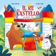 Il re del castello. Ediz. a colori Libro di  Marica Bersan, Claudio Cerri