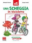 Una scheggia in bicicletta. Primissime letture. Livello 6. Ediz. a colori Libro di  Barbara Franco
