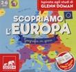 Scopriamo l'Europa. Ispirato agli studi Glenn Doman. Con 80 carte. Con poster Libro di  Barbara Franco