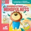 Il superpotere della mindfulness. Con 13 File audio per il download. Con 3 Video Ebook di