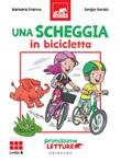 Una scheggia in bicicletta. Primissime letture. Livello 6 Ebook di  Barbara Franco
